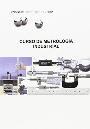 9788493997854: Curso Metrología Industrial