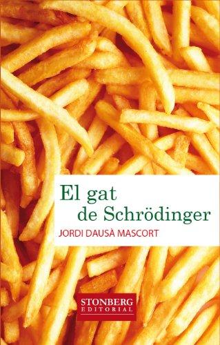 9788494000676: EL GAT DE SCHRÖDINGER (Stonberg Editorial)