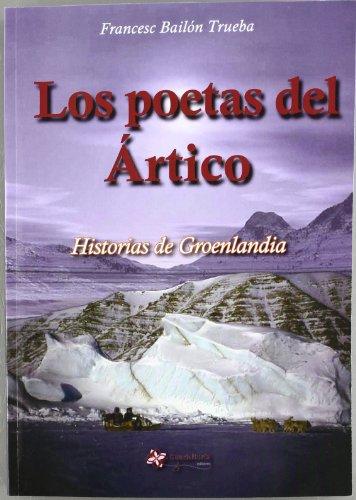 9788494001864: Poetas Del Artico, Los (Reflexiones (guadalturia))