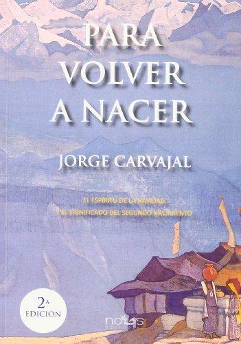 9788494002359: Para Volver A Nacer - 2ª Edición