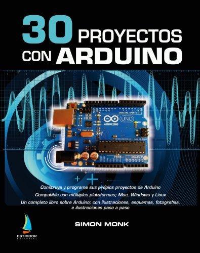 9788494003004: 30 Proyectos con Arduino