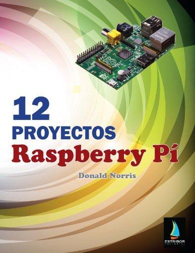 9788494003059: 12 Proyectos Raspberry Pí