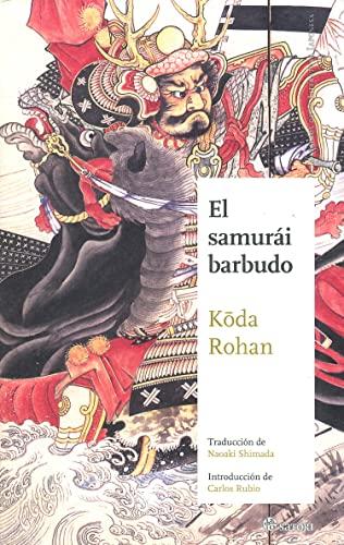 9788494016448: El samurái barbudo