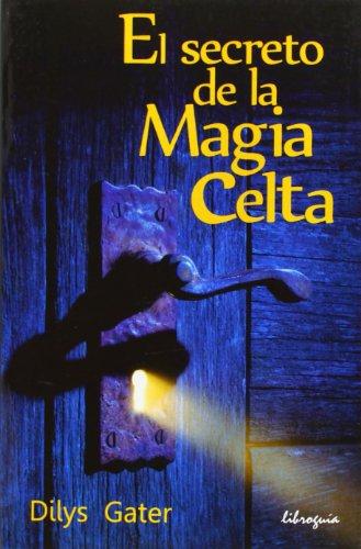 El Secreto de la Magia Celta: Gater, Dilys
