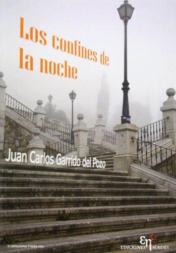 9788494017285: Los Confines De La Noche