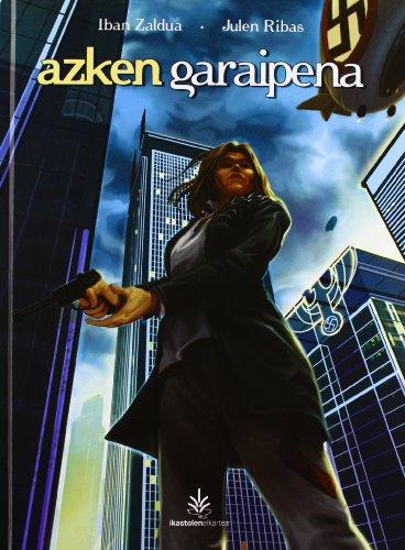 9788494019753: Azken Garaipena (2012 Euskadi Literatura Saria) (Xabiroi Komikia)