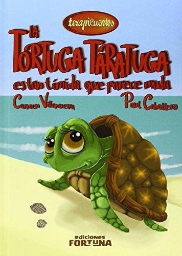 9788494020285: La tortuga Taratuga es tan tímida que parece muda