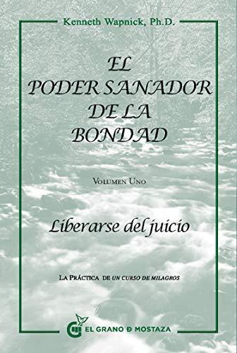 9788494021022: Poder sanador de la bondad, El, Vol I
