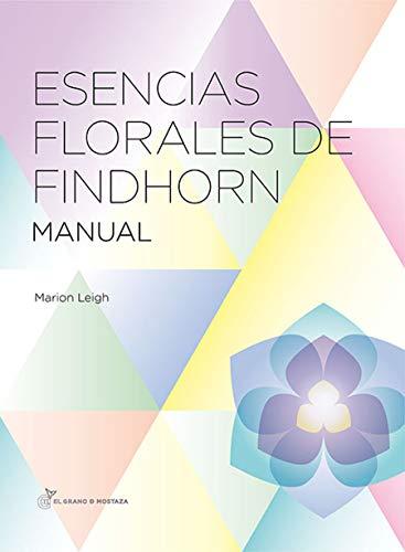 9788494021046: Esencias Florales De Findhorn (Terapias)