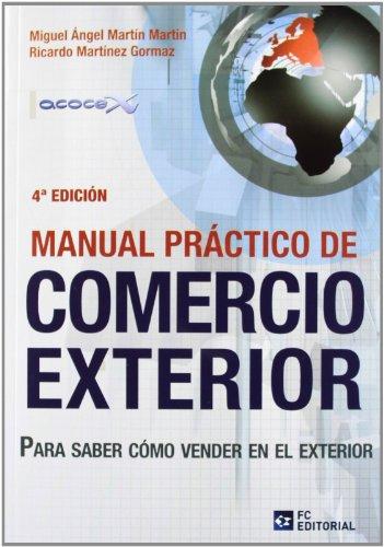 9788494021565: Manual practico de comercio exterior (4ª ed.)