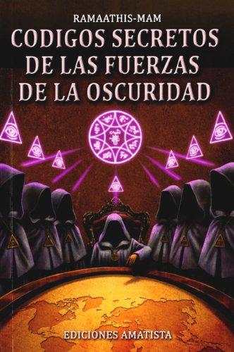 9788494025303: Códigos secretos de las fuerzas de la oscuridad