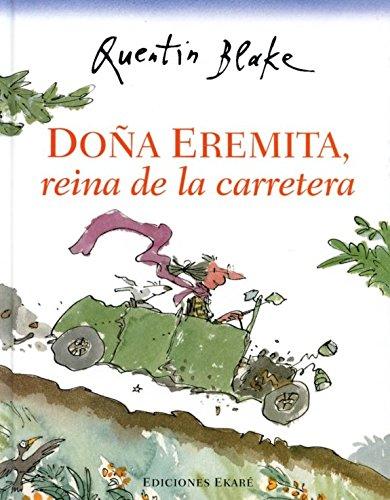 9788494025648: Doña Eremita, reina de la carretera (Spanish Edition)