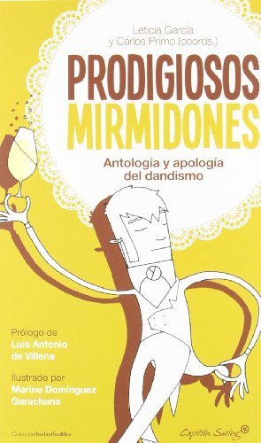 9788494027925: PRODIGIOSOS MIRMIDONES.
