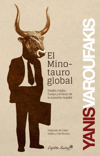 9788494027963: El minotauro global
