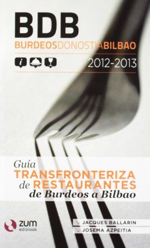 9788494028106: BDB: GUIA TRANSFRONTERIZA DE RESTAURANTES DE BURDEOS A BILBAO