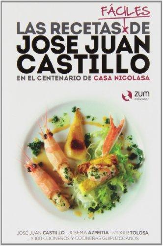 9788494028137: Las Recetas José Juan Castillo. En El Centenario De La Casa Nicolasa