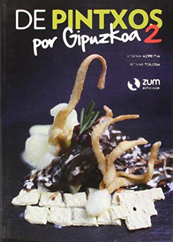 De pintxos por Gipuzkoa 2 (Paperback): Josema Azpeitia, Ritxar