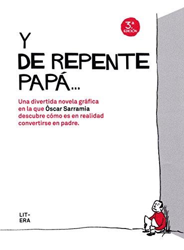 Y De Repente Papa By Serramia Farre Oscar Litera 9788494029264