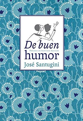 9788494029615: De buen Humor