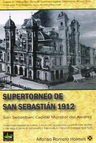 9788494032011: Supertorneo de san sebastian 1912