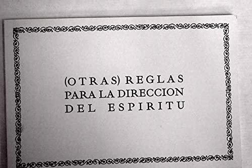OTRAS REGLAS PARA LA DIRECCIÓN DEL ESPÍRITU: GREGORIO APESTEGUÍA