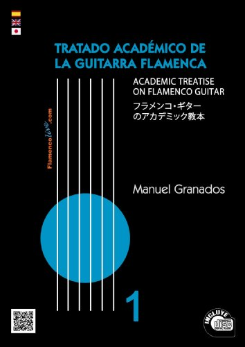 9788494033704: TRATADO ACADEMICO DE LA GUITARRA FLAMENCO (Academic Treatise on Flamenco Guitar 1)