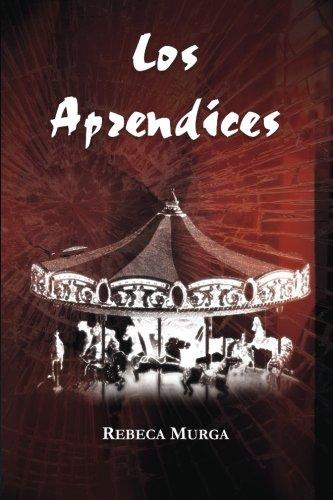 9788494037856: Los aprendices / The Apprentices