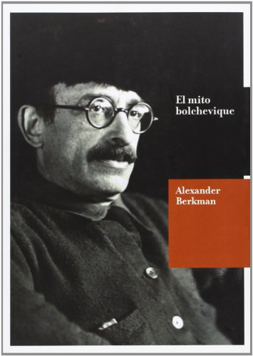 9788494039454: El mito bolchevique