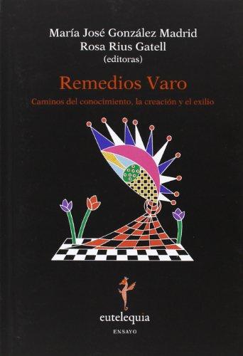 9788494041297: REMEDIOS VARO.CAMINOS DEL CONOCIMIENTO