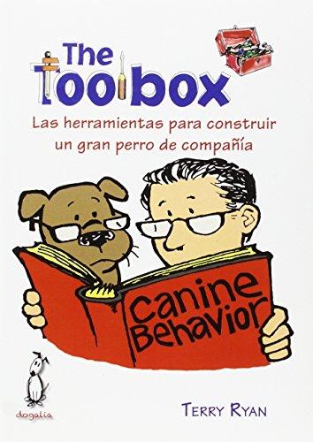 9788494041921: The toolbox : las herramientas para construir un gran perro de compañía