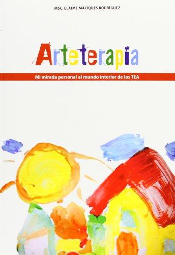 9788494043659: Arteterapia: mi mirada personal al mundo interior de los TEA