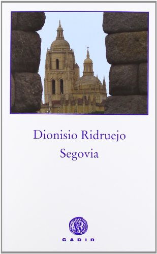 9788494044120: Segovia (Spanish Edition)