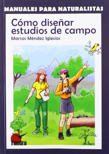 Cómo diseñar estudios de campo: Marco Méndez Iglesias