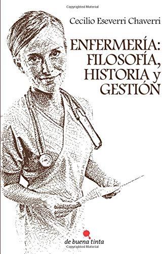 9788494046834: Enfermería: filosofía, historia y gestión