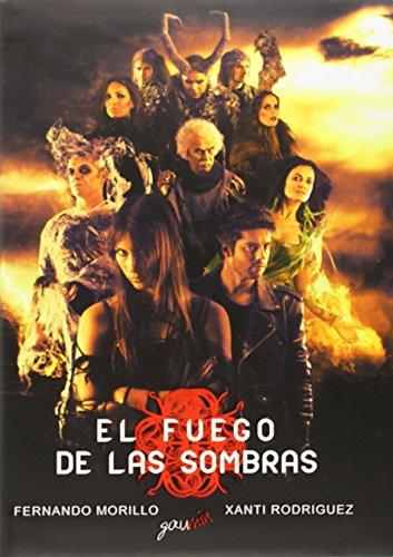 9788494051128: Fuego de las sombras, el (+DVD)