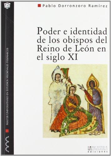 9788494051517: Poder e identidad de los obispos del reino de León en el siglo XI