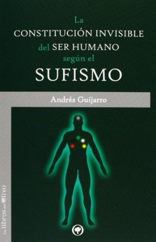 La constitución invisible del ser humano según: Andrés Guijarro Araque