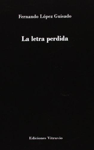 9788494052354: La Letra Perdida