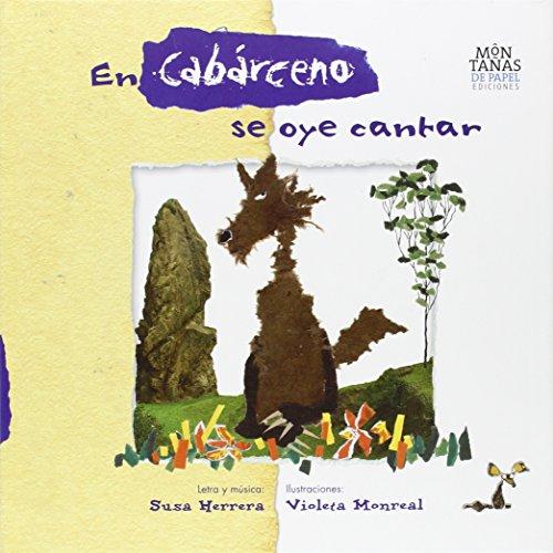 9788494052620: En Cabárceno Se Oye Cantar