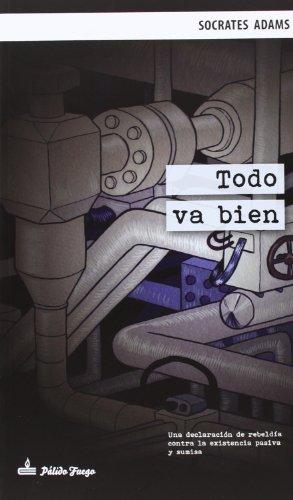 9788494052941: Todo Va Bien (Narrativa)