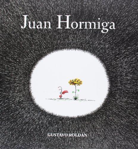 9788494053313: Juan Hormiga (Spanish Edition)