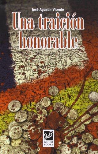 9788494053436: Una Traición Honorable (Novela)