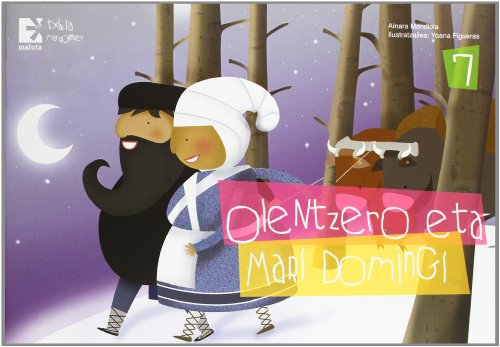 9788494054211: Olentzero eta Mari Domingi (Mitologia) - 9788494054211