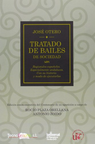 9788494054914: Tratado de bailes de sociedad, regionales españoles, especialmente andaluces : con su historia y modo de ejecutarlos