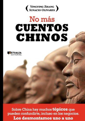 9788494056314: No más cuentos chinos (Spanish Edition)