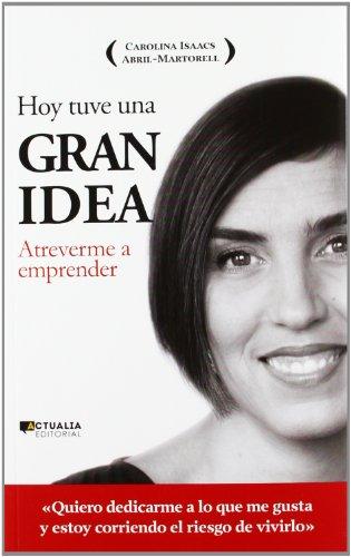 9788494056321: Hoy Tuve Una Gran Idea (Spanish Edition)