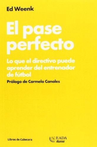 9788494057243: El Pase Perfecto (EADA Basics)