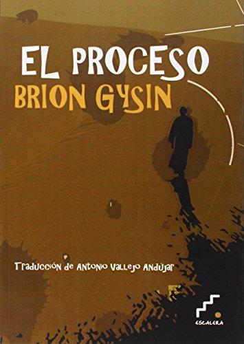 EL PROCESO: Brion Gysin