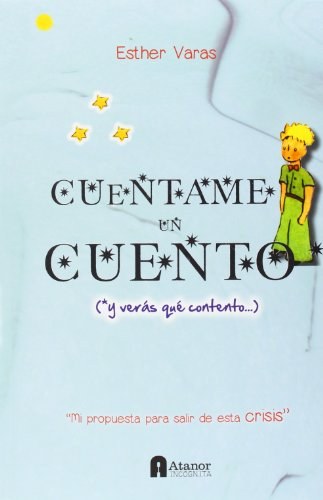 9788494062544: Cuéntame Un Cuento (Documentos (atanor))