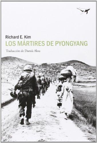 9788494062780: Los mrtires de Pyongyang